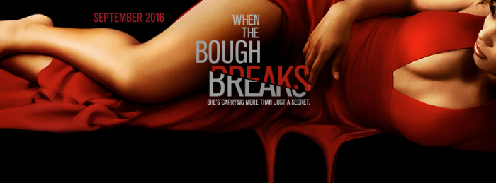 when-the-bough-breaks-theblackmedia-2016